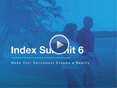 Index Summit 6: Make Your Retirement Dreams a Reality